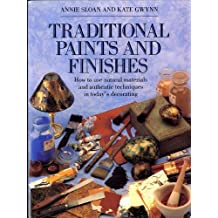Traditional Paints and Finishes