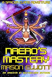 Naero's Mastery: A Spacer Clans Adventure (English Edition)