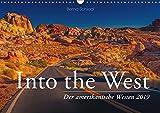 Into the West - Der amerikanische Westen (Wandkalender 2019 DIN A3 quer): Bilder aus dem Westen der USA (Monatskalender, 14 Seiten ) (CALVENDO Orte)
