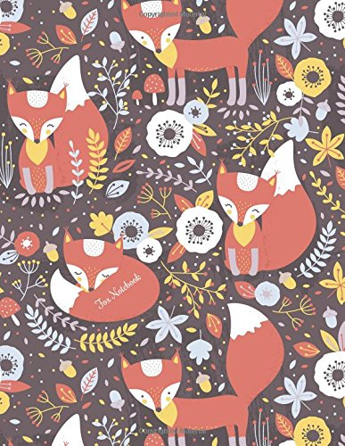 Fox Notebook: Journal for Girls Kids & Women to Write In & Doodle: Large 8.5