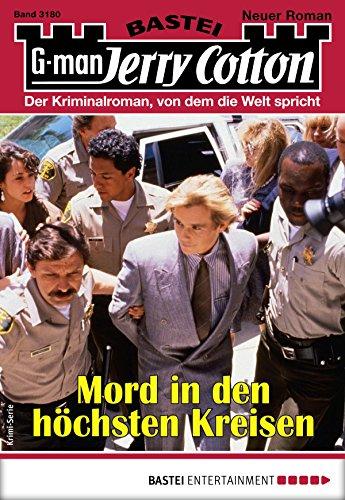 Jerry Cotton 3180 - Krimi-Serie: Mord in den höchsten Kreisen
