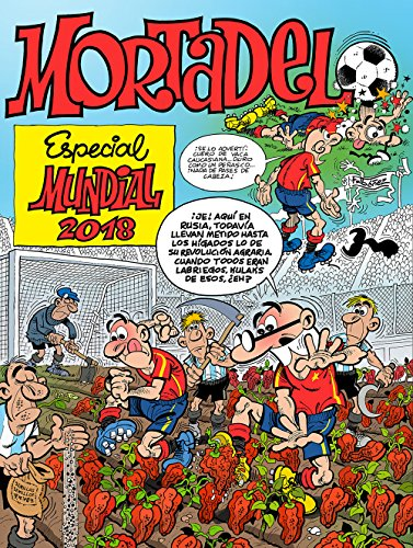 Especial Mundial 2018 (Números especiales Mortadelo y Filemón) (B CÓMIC)