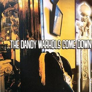The Dandy Warhols Come Down by Dandy Warhols (B000002U2S) | Amazon Products