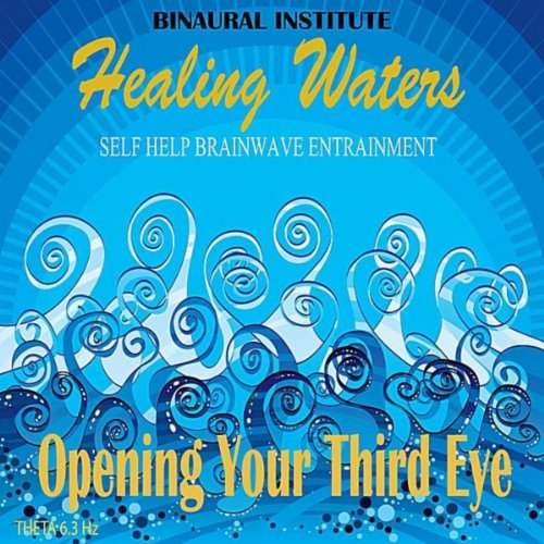 opening-your-third-eye-brainwave-entrainment-healing-waters-embedded-with-63hz-theta-isochronic-tone