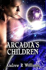 Arcadia's Children: Samantha's Revenge Kindle Edition