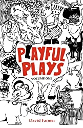 Playful Plays: Plays and drama activities for children and young people: Volume 1