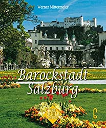 Barockstadt Salzburg (Glanzlichter der Alpen)