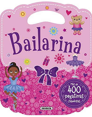 Bailarina (Mi bolso de pegatinas) por Susaeta Ediciones S A