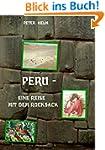 Peru: Eine Reise mit dem Rucksack