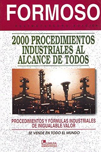 2000 Procedimientos Industriales Al Alcance De Todos/2000 Industrial Procedures at the Reach of Everyone