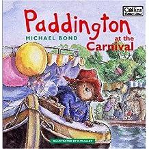 Paddington at the Carnival (Paddington Bear) by Michael Bond (2007-08-06)