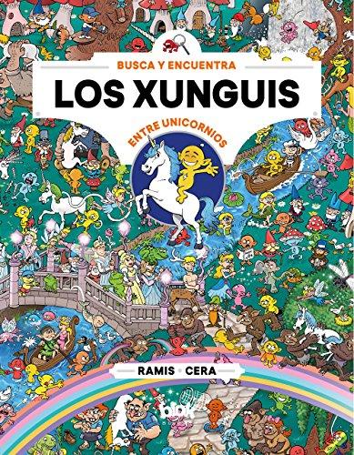 Los Xunguis entre unicornios (Colección Los Xunguis) (En busca de...) por Cera y Ramis