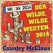 Der wilde, wilde Westen (Single-Edit 2014)