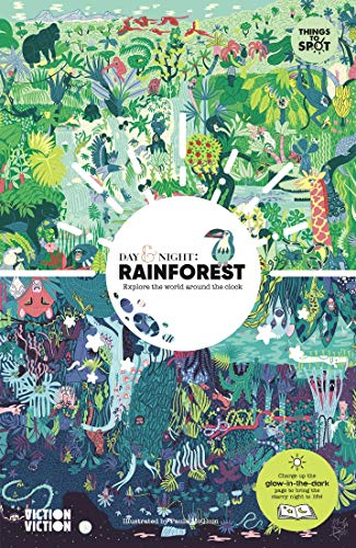 Day & Night: Rainforest: Explore the world around the clock