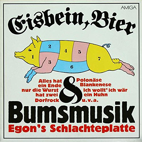 Egon - Eisbein, Bier & Bumsmusik: Egon's Schlachteplatte - AMIGA - 8 56 402