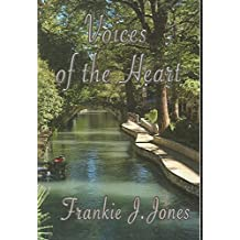 [(Voices of the Heart)] [By (author) Frankie J. Jones] published on (November, 2006)