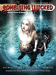 Something Wicked #13 (September2011) (Something Wicked SF & Horror Magazine)