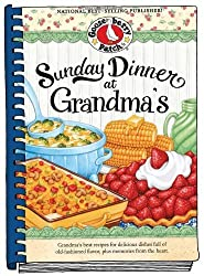 Sunday Dinner at Grandma's (Everyday Cookbook Collection) by Gooseberry Patch (2011-01-16)