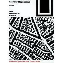 Bauwelt Fundamente, Bd.3, Das steinerne Berlin, 1930