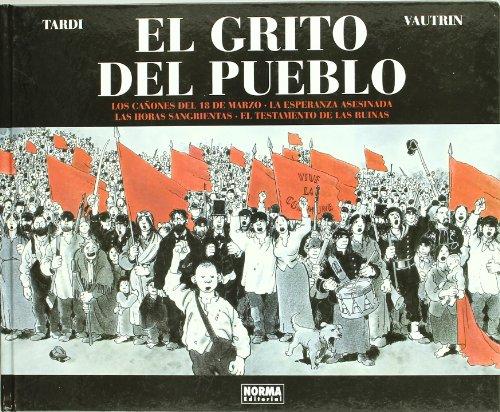 EL GRITO DEL PUEBLO (Integral) (TARDI) por Jacques Tardi