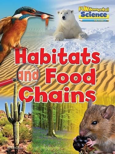 Fundamental Science Key Stage 1: Habitats and Food Chains (Fundamental Science Ks1)