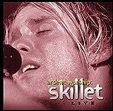 Songtexte von Skillet - Ardent Worship: Skillet Live