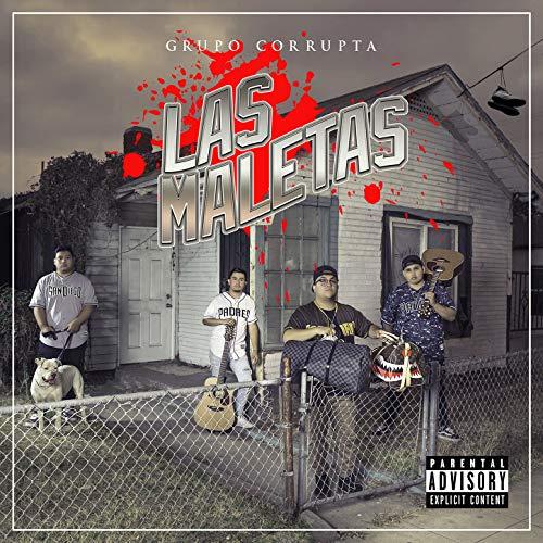 Las Maletas [Explicit]
