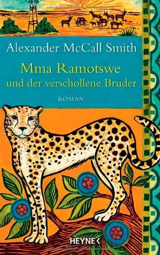 Mma Ramotswe und der verschollene Bruder: Roman