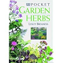 Pocket Garden Herbs (American Horticultural Society Practical Guides) by Lesley Bremness (1997-05-05)
