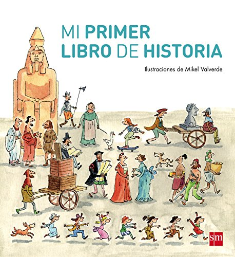 Mi primer libro de Historia (Para aprender más sobre) por Teresa Tellechea