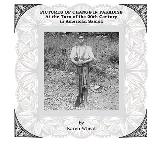 pictures-of-change-in-paradise-at-the-turn-of-the-20th-century-in-american-samoa-english-edition