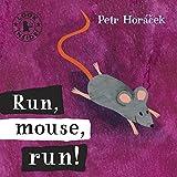Run, Mouse, Run! (Look Inside)