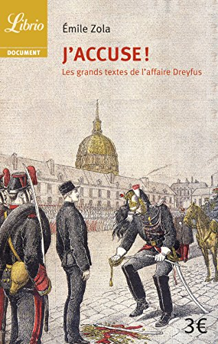 J'accuse ! : Et autres textes sur l'affaire Dreyfus par Emile Zola