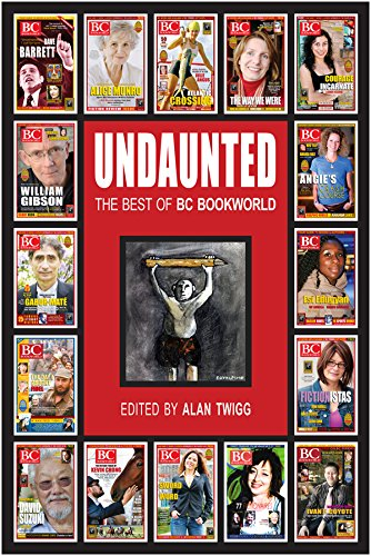 Undaunted: The Best of BC BookWorld (English Edition)