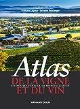 Atlas de la vigne et du vin - Un nouveau défi de la mondialisation
