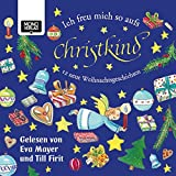 Ich freu mich so aufs Christkind: 12 neue Weihnachtsgeschichten