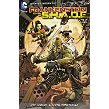Frankenstein, Agent of S.H.A.D.E. Vol. 1: War of the Monsters (The New 52) by Jeff Lemire (2012-06-26)