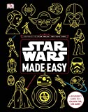 Star Wars Made Easy: A Beginner's Guide to a Galaxy Far, Far Away