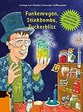 Funkenregen, Stinkbombe, Zuckerblitz: Neues aus Magic Andys verrücktem Chemielabor