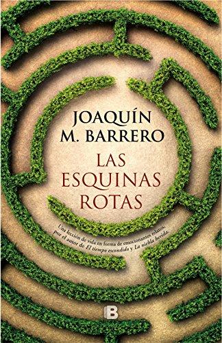 Las esquinas rotas por Joaquin M. Barrero