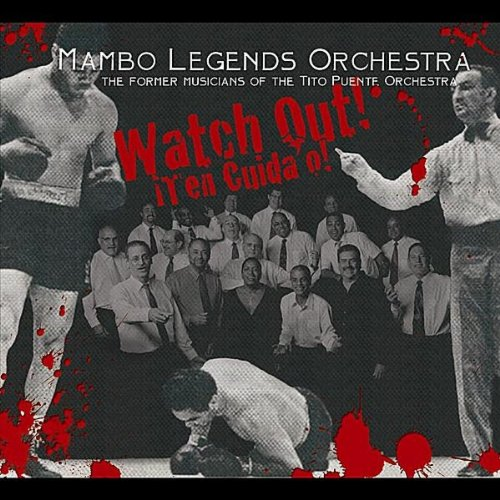 Watch Out - Mambo Legends Orchestra
