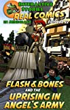 #1: Minecraft Comics: Flash and Bones and The Uprising in Angel's Army: The Ultimate Minecraft Comics Series (Real Comics in Minecraft - Flash and Bones Book 22)
