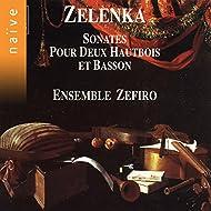 Zelenka: Sonates pour deux hautbois et basson