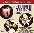 ''An Ennio Morricone - Dario Argento Trilogy''