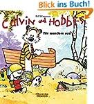 Calvin und Hobbes, Band 3: Wir wander...