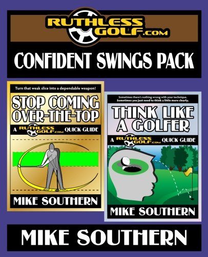 The RuthlessGolf.com Confident Swings Pack por Mike Southern