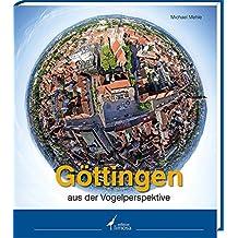 Göttingen aus der Vogelperspektive