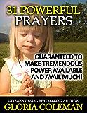 31 Powerful Prayers - Guaranteed To Make Tremendous Power Available and Avail Much! (31 Powerful Prayers Series) (English Edition)