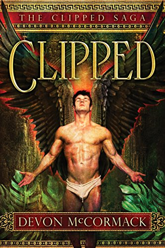 Clipped (The Clipped Saga Book 1)