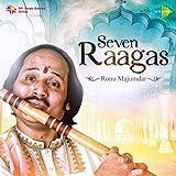 #8: Seven Ragas - Ronu Majumdar